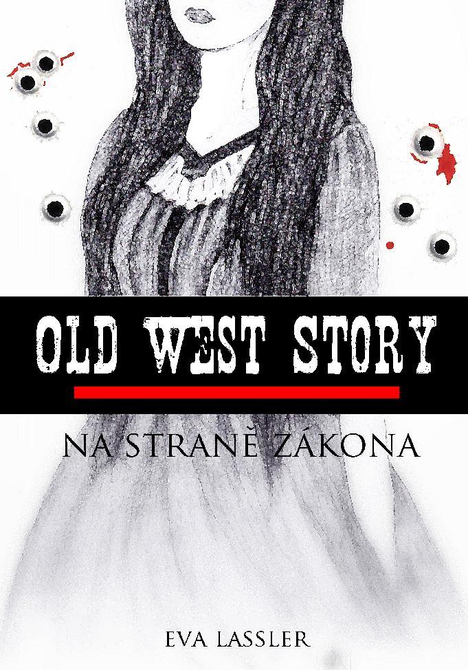 Old West Story: Na straně zákona