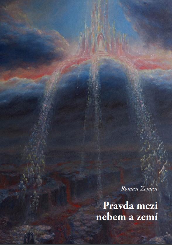 Pravda mezi nebem a zemí